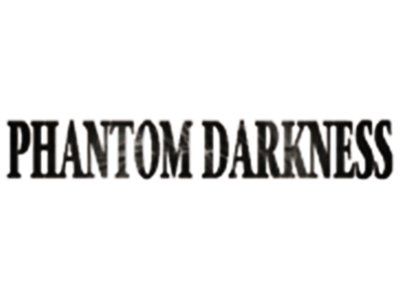 Phantom Darkness